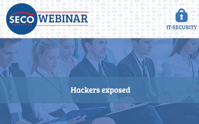 Webinar: Hackers exposed