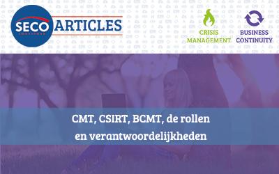 CMT, CSIRT, BCMT, de rollen en verantwoordelijkheden
